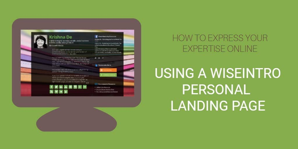 How to express your expertise and personal brand online using a Wiseintro personal landing page