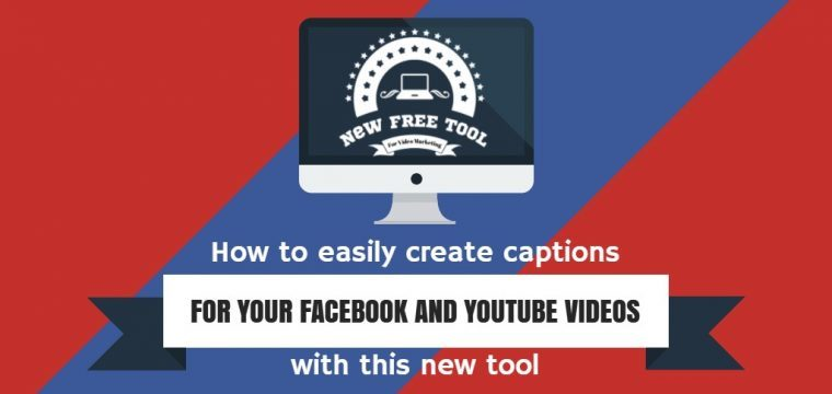 SRT captions made easy with this free tool to create captions for your Facebook and YouTube videos and live streams