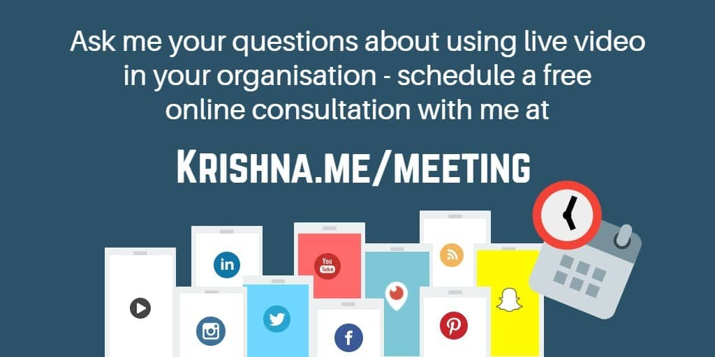Schedule a meeting with Krishna De to ask about using live video in your communications