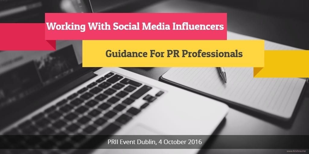Working with social media influencers - what PR professionals need to know