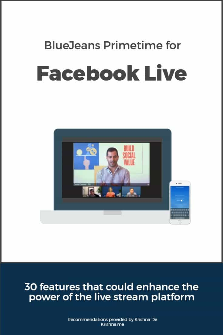 30 features that would enhance the power of BlueJeans Primetime for Facebook Live 1