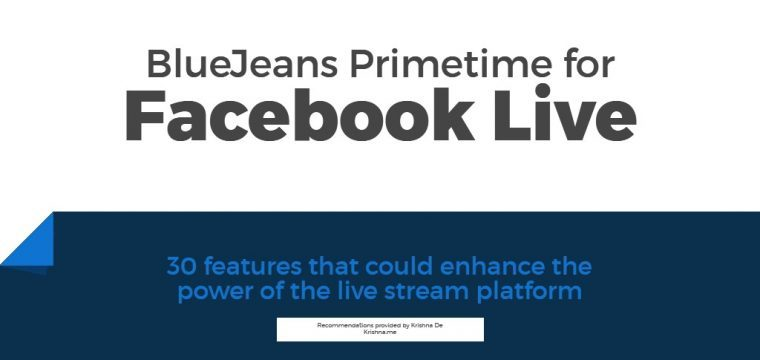 Features that would make BlueJeans Primetime more powerful for live streaming