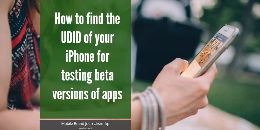 How to find the UDID of your iPhone for testing beta versions of iOS apps