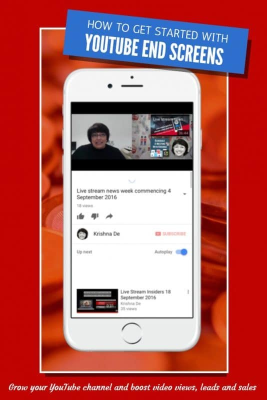 How to get started with YouTube end screens to grow your channel, boost video views, leads and sales