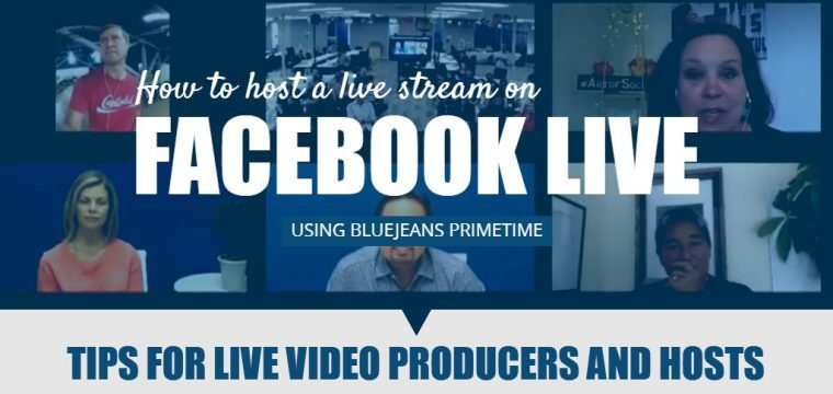 How to get started live streaming to Facebook Live using BlueJeans Primetime