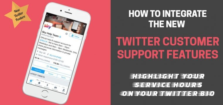 New features for Twitter social customer support promote you are open for business