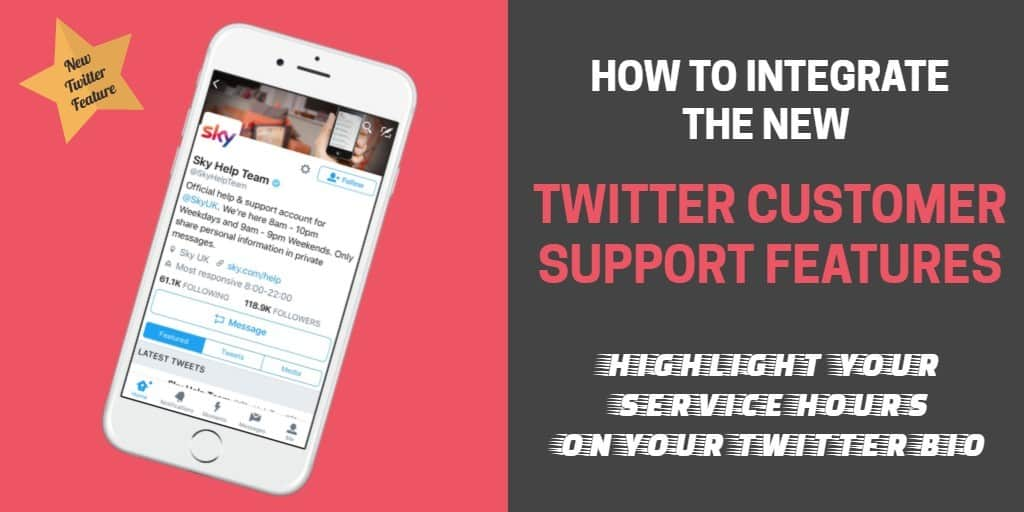 How to integrate the new Twitter customer support features on your bio