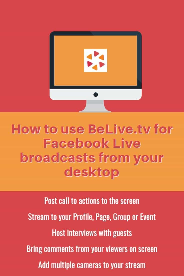 How to use BeLive.tv for Facebook Live broadcasts from your desktop and bring viewers comments on screen