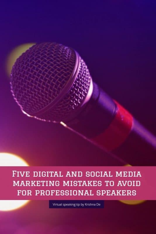 Five digital and social media marketing mistakes to avoid as a professional speakers