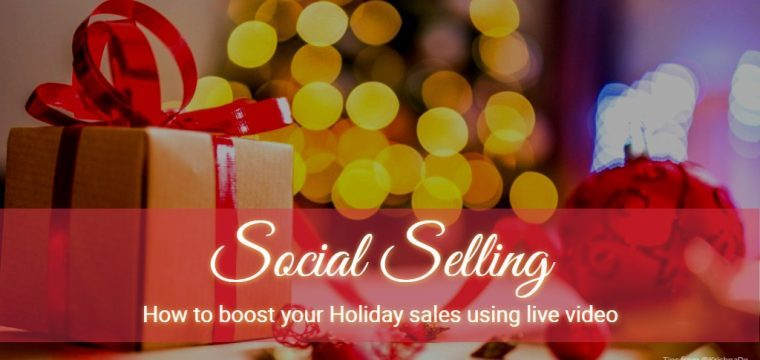 Live video and social selling – how Walmart used live video to boost their Cyber Monday sales
