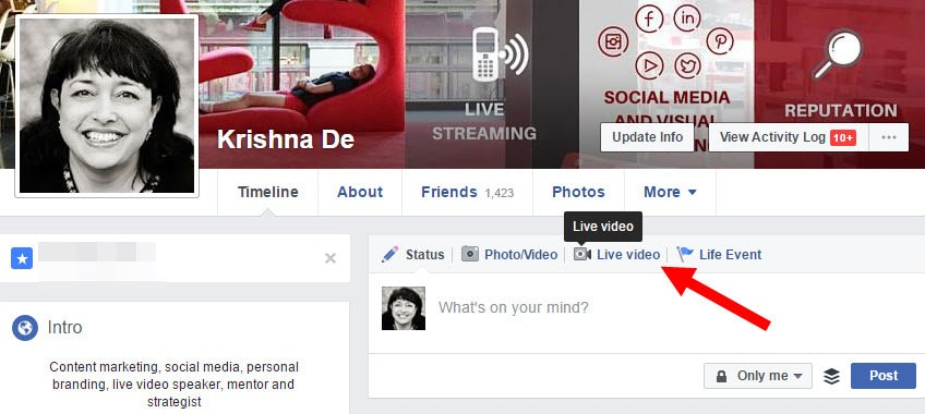 Click the live video button on your profile on Facebook