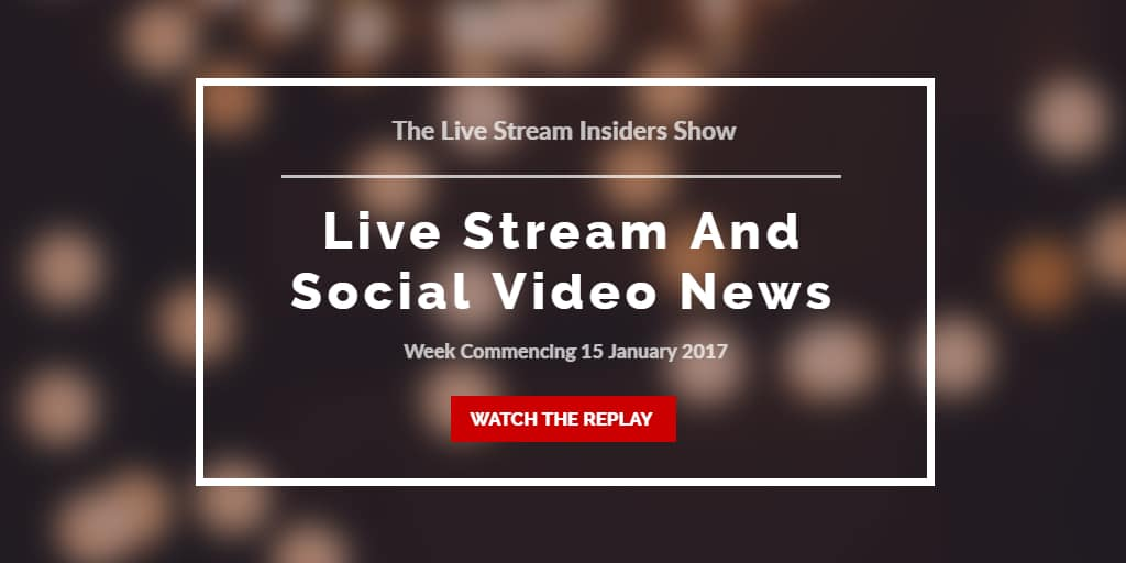 Live Stream Insiders live video news week commencing 15 January 2017