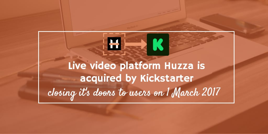 Huzza is acquired by Kickstarter and closes the doors to users