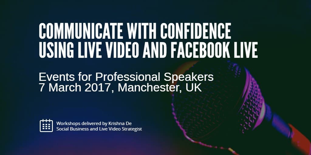Using live video and Facebook Live for professional speakers training and workshops