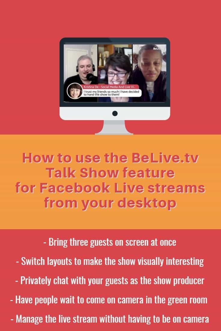 How to use the BeLive.tv Talk Show feature for Facebook Live broadcasts from your desktop with up to three people on screen at once