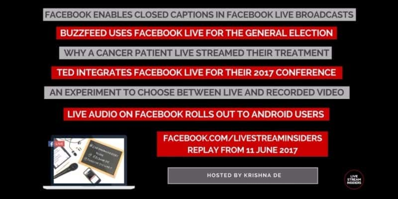 Live video news week commencing 11 June 2017