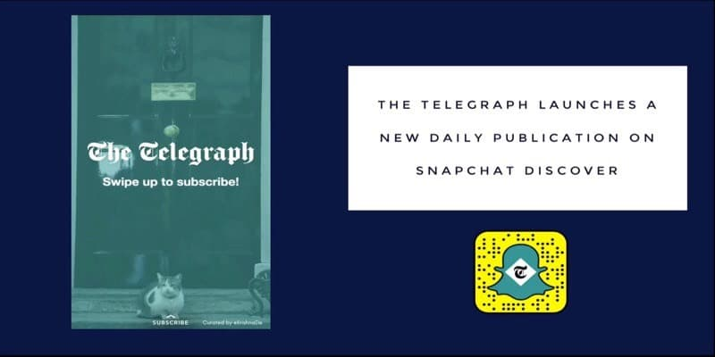 UK newspaper the Telegraph launches a daily publication on Snapchat Discover
