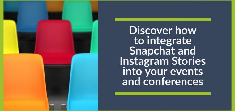 How to use Snapchat and Instagram stories for your events and conferences