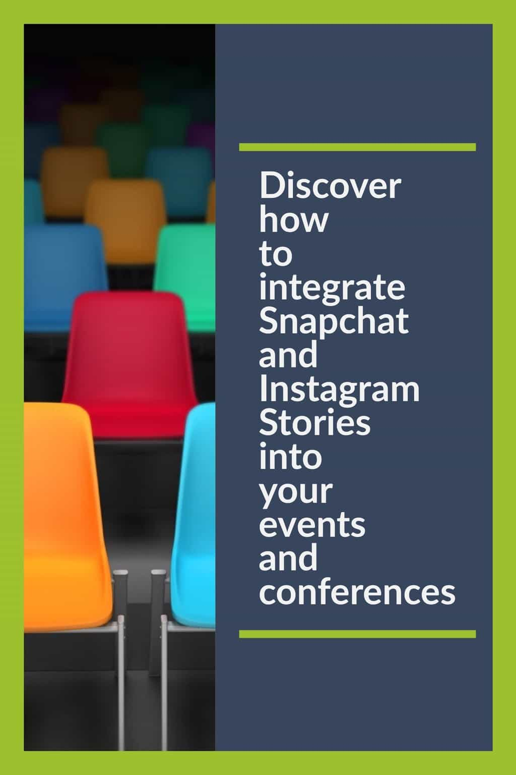 Using Snapchat and Instagram stories for conferences and events