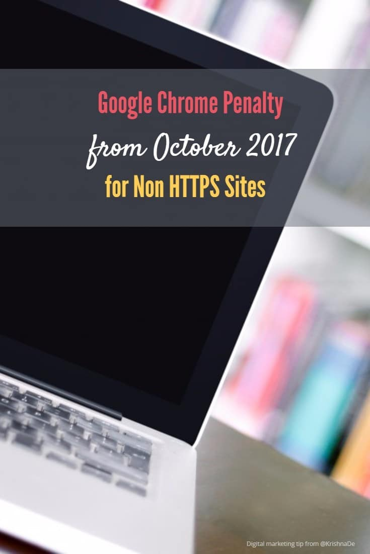 Google will be displaying a NOT SECURE warning for non HTTPS sites on Chrome from October 2017 on pages where you collect data