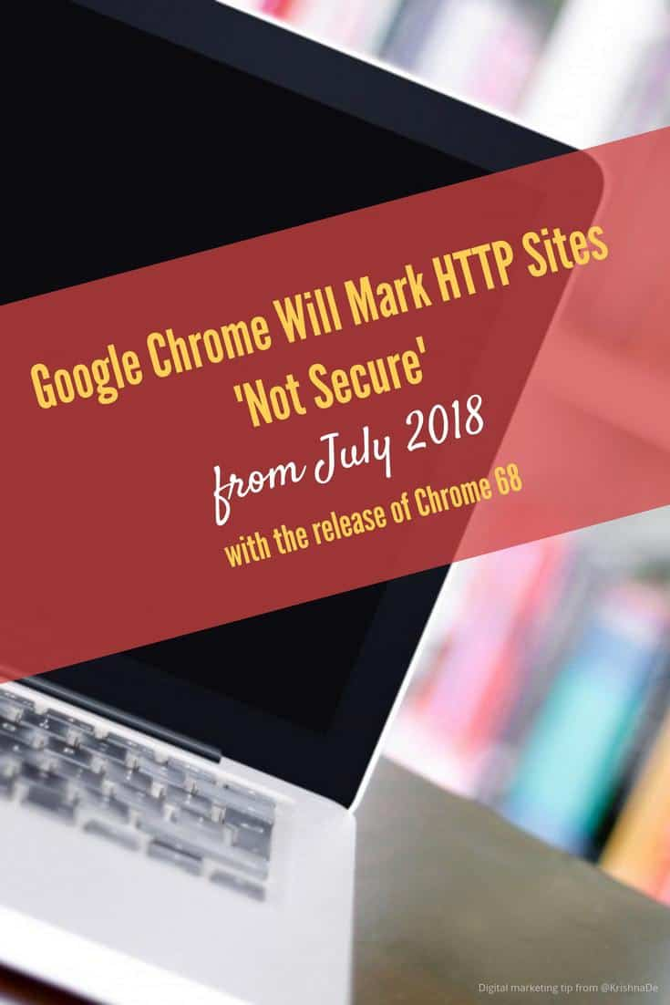 Starting in July 2018 with the release of Chrome version 68 all HTTP sites will show a 'not secure' warning #digitalmarketing