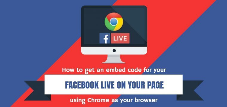 Facebook provides an embed code for Facebook Live for Pages when using the native desktop version on Chrome