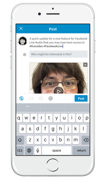 How to use LinkedIn native video on your iPhone - notifiy specific contacts about your video post