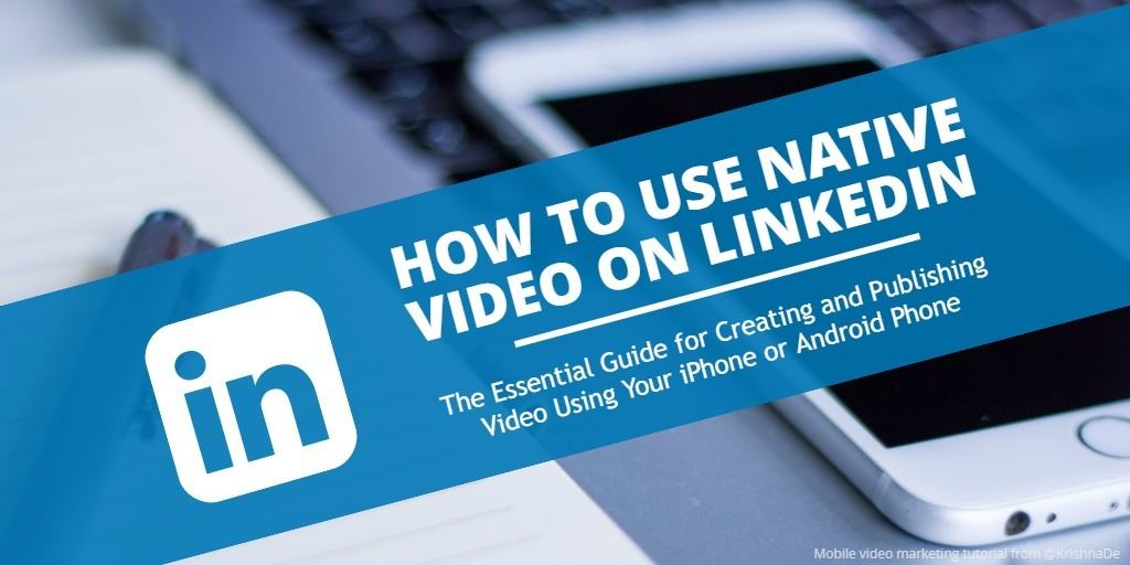 How to post native video to your LinkedIn personal profile