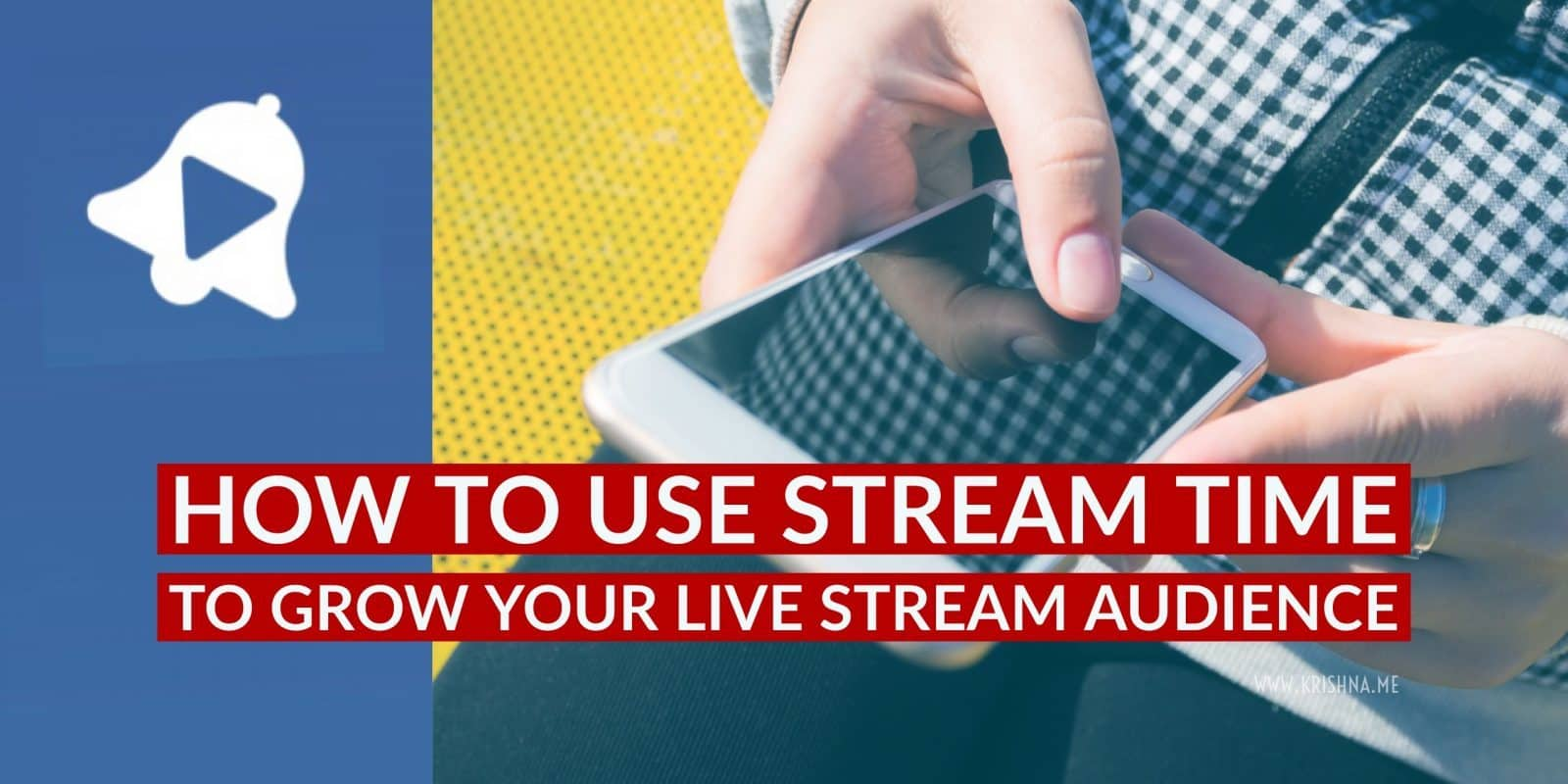 How to use Stream Time App to grow your live stream audience