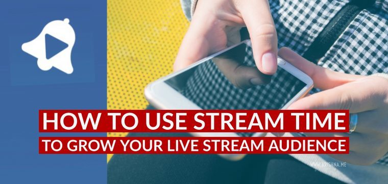 How to grow your live stream audience using the Stream Time app
