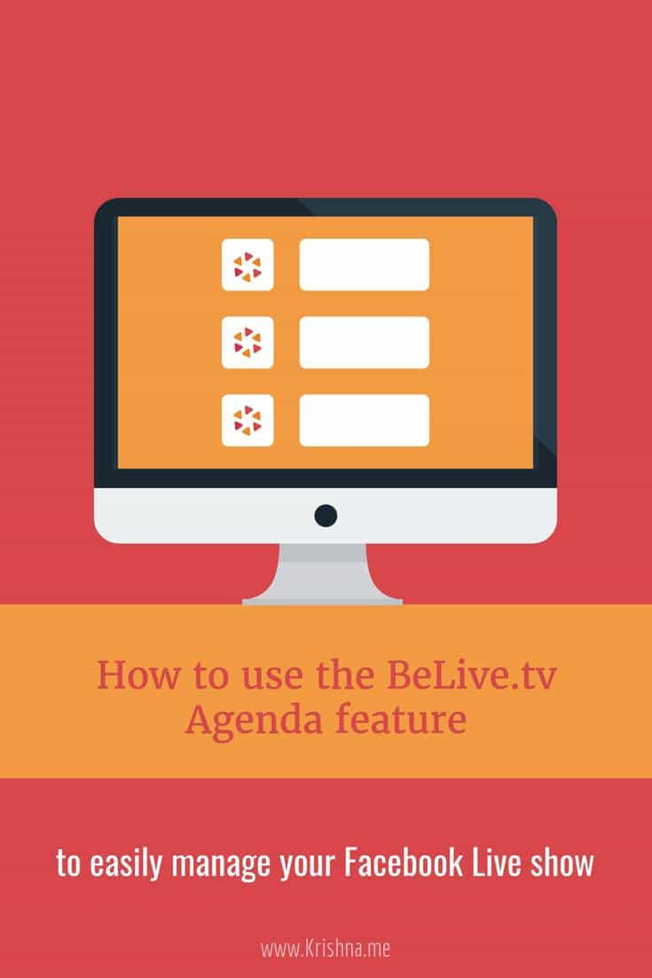 Quickly and easily manage your Facebook Live show using the BeLive.tv agenda feature