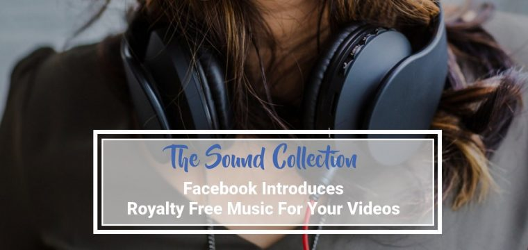 Introducing the Facebook Sound Collection – high-quality audio tracks and sound effects for your Facebook and Instagram videos and live streams