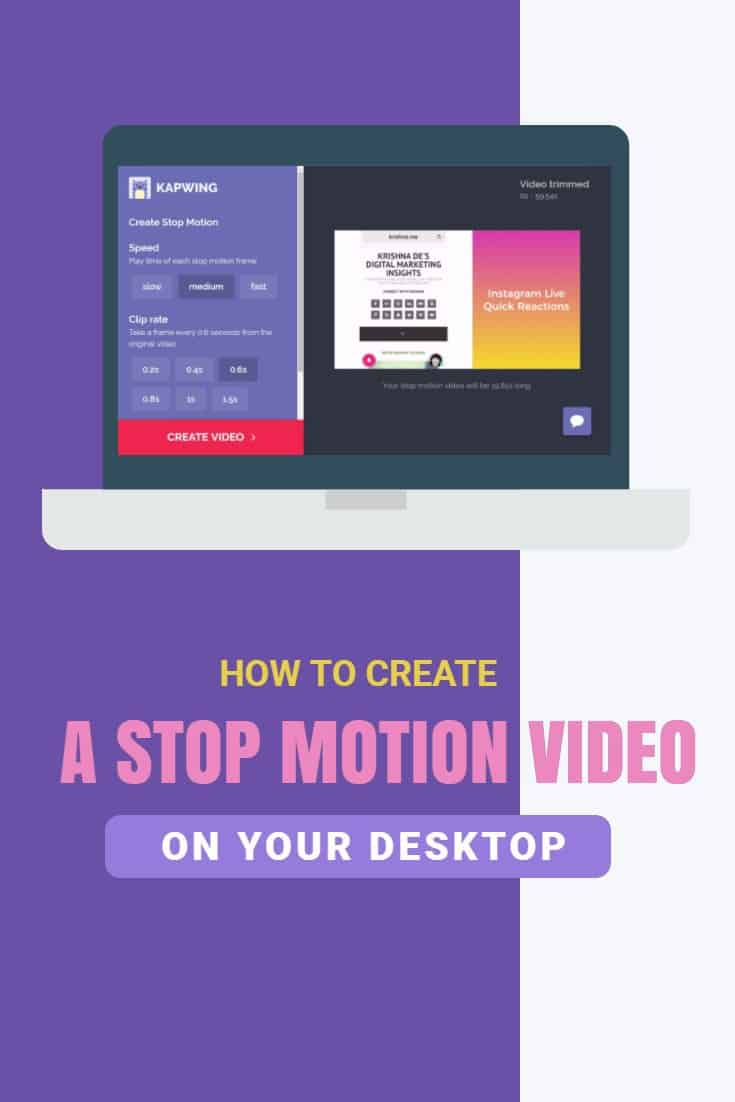 How to quickly and easily create a stop motion video on your desktop using Kapwing