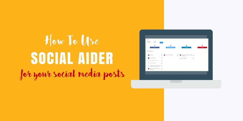 How to use Social Aider for your social media marketing and using for unlimited numbers of social media accounts