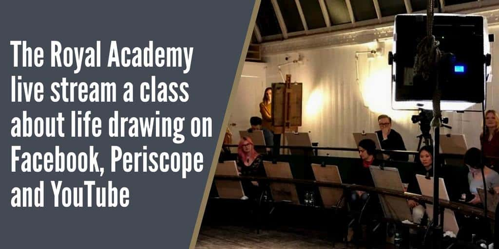 The Royal Academy host their first live stream class about life drawing on Facebook Periscope and YouTube