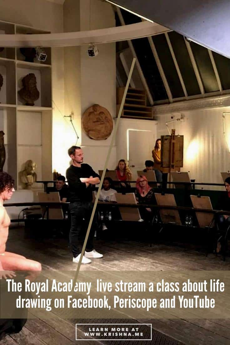 The Royal Academy host their first live stream class about life drawing live streaming to Facebook, Periscope and YouTube live