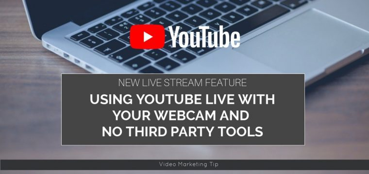 How to live stream to YouTube with your webcam and no third party tools
