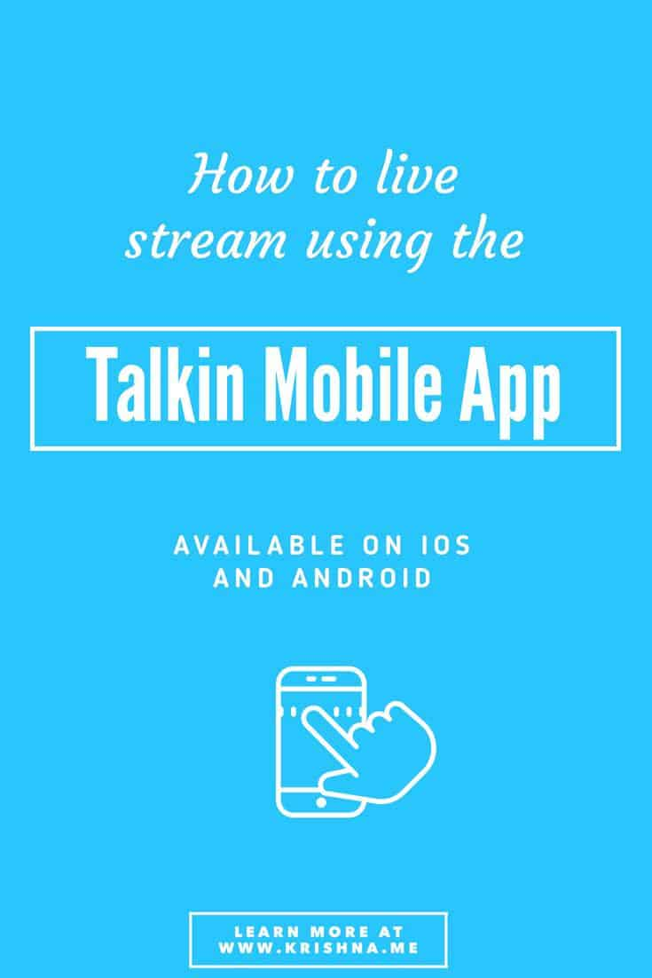 How to live stream to a specific geolocation using the Talkin mobile app available for iOS and Android by Krishna De