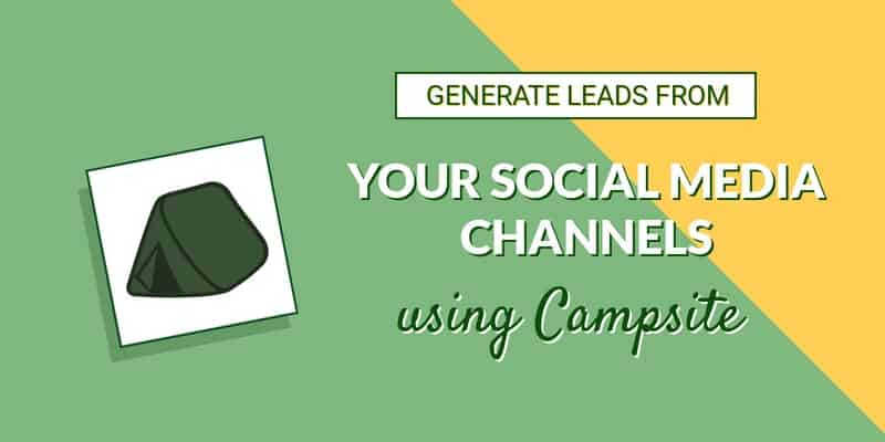 Generate leads from your social media channels using Campsite