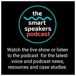 Subscribe to the next episode of the Smart Speakers Podcast